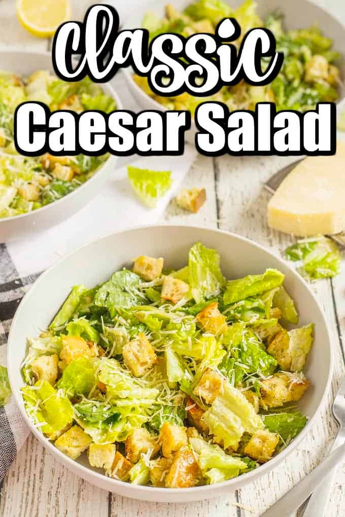 This Classic Caesar Salad recipe is one to love!! It has a creamy Caesar dressing and homemade croutons with lots of Parmesan cheese. A Caesar salad recipe that we have made for so many, many years!! #Caesarsalad #Caesar