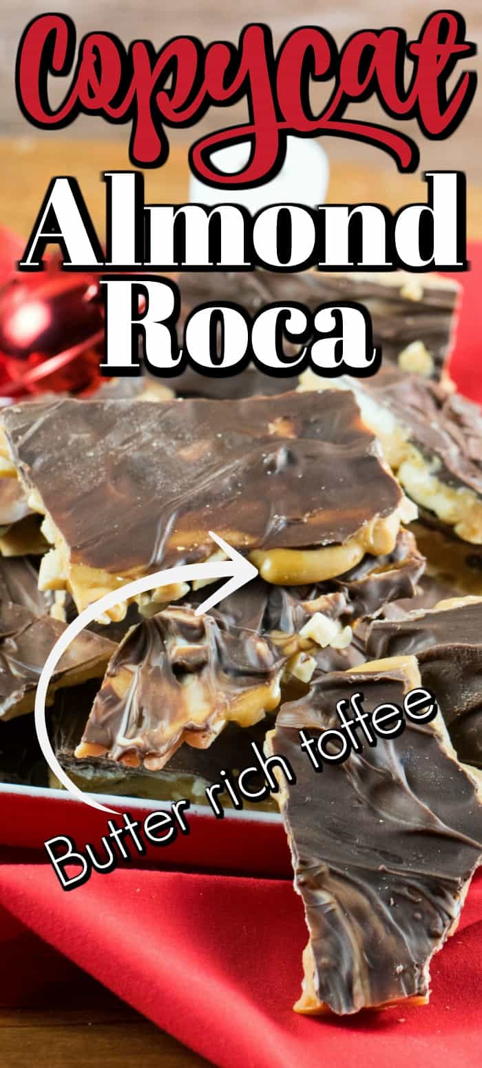 This Copycat Almond Roca has a buttery rich toffee with toasted almonds on the bottom and both semi-sweet chocolate and white chocolate on the top. #copycat #almondroca