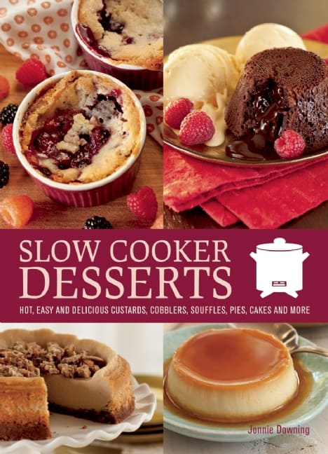 Slow Cooker Desserts cook book