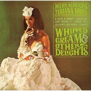 Whipped Cream Herb Albert