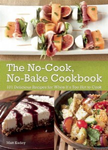 The No Cook, No Bake Cookbook