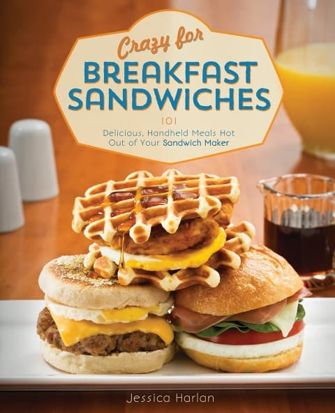 Crazy for Breakfast Sandwiches Cookbook