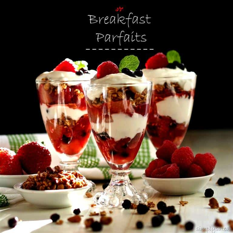 Breakfast Parfaits by Simply Sated
