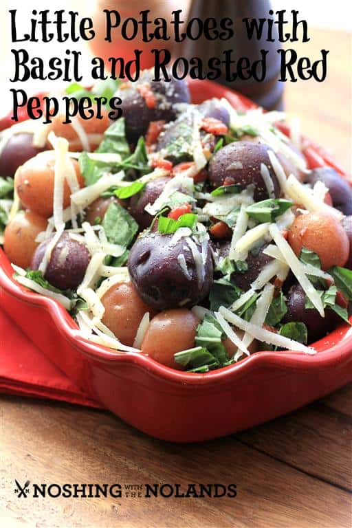 Little Potatoes with Basil and Roasted Red Peppers by Noshing With The Nolands (Medium)