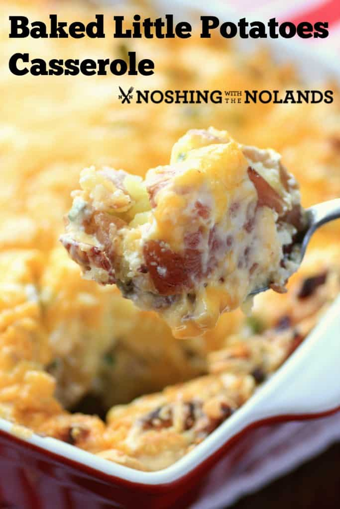 Baked Little Potato Casserole by Noshing With The Nolands