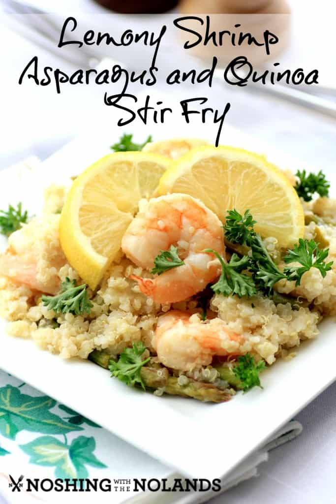 Lemony Shrimp Asparagus and Quinoa Stir Fry by Noshing With The Noalnds