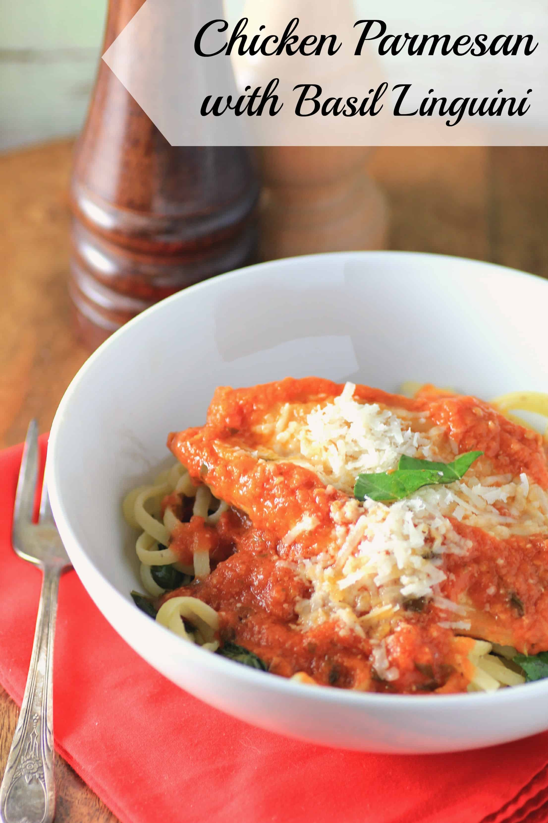 Chicken Parmesan with Basil Linguine By Noshing With The Nolands