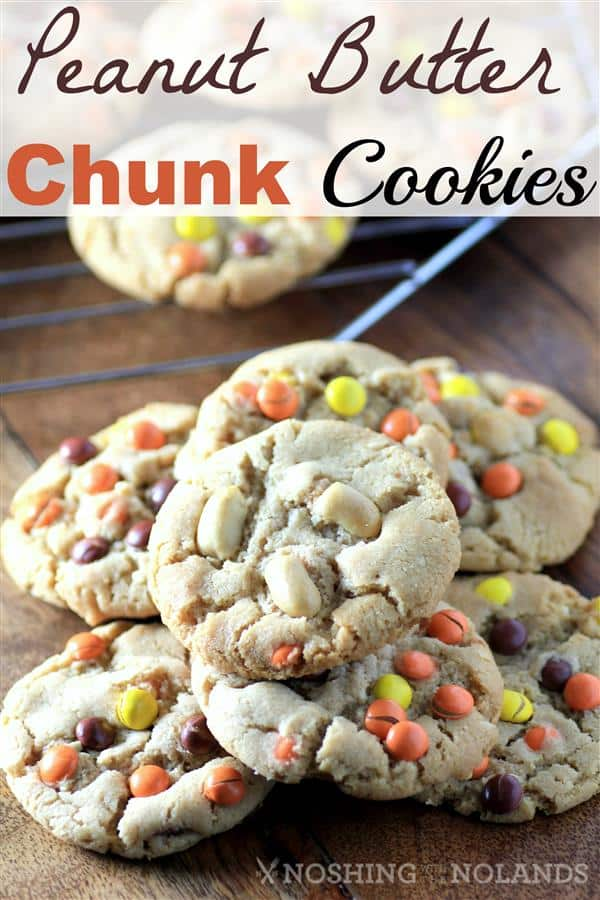 Peanut Butter Chunk Cookies by Noshing With The  Nolands