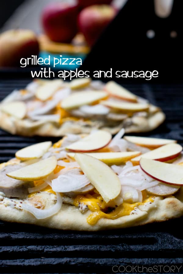 Grilled Pizza with Apples and Sausage by Cook The Story