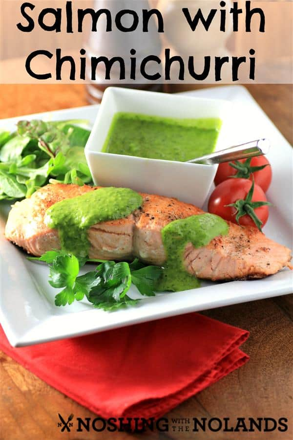 Salmon Chimichurri by Noshing With The Nolands (Custom)