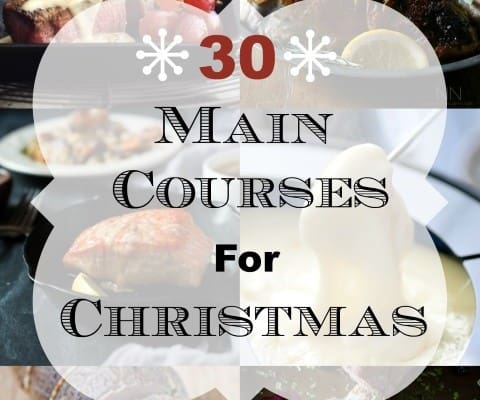 30 Main Courses for Christmas