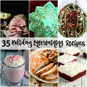 35 Holiday Entertaining Recipes #Giveaway