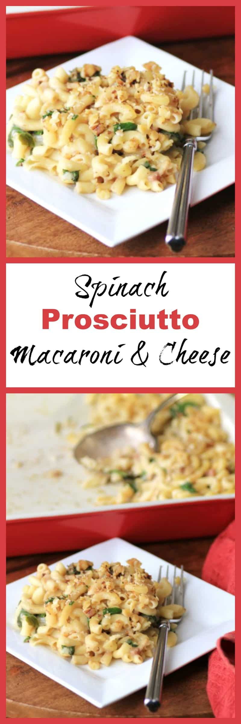 MWM Spinach Prosciutto Macaroni and Cheese