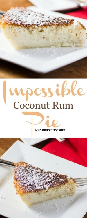 Impossible Coconut Rum Pie is so easy to make. The crust makes itself while baking!! #impossiblepie #coconut #rum