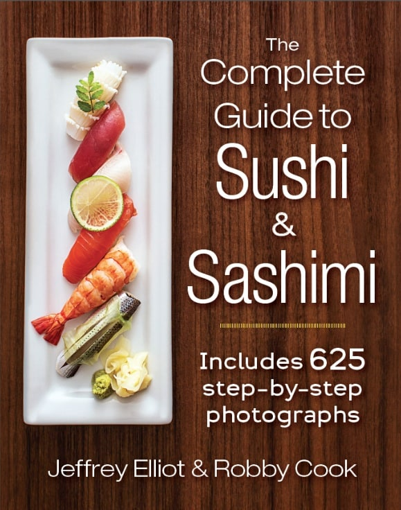 The Complete Guide to Sushi & Sashimi