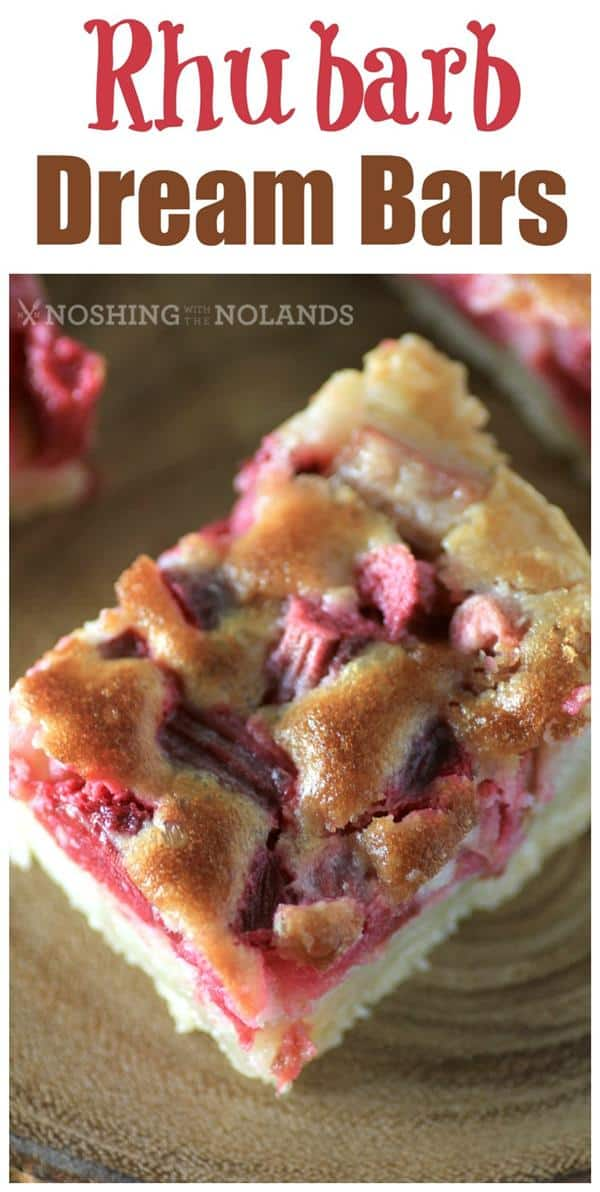 Rhubarb Dream Bars by Noshing With The Nolands