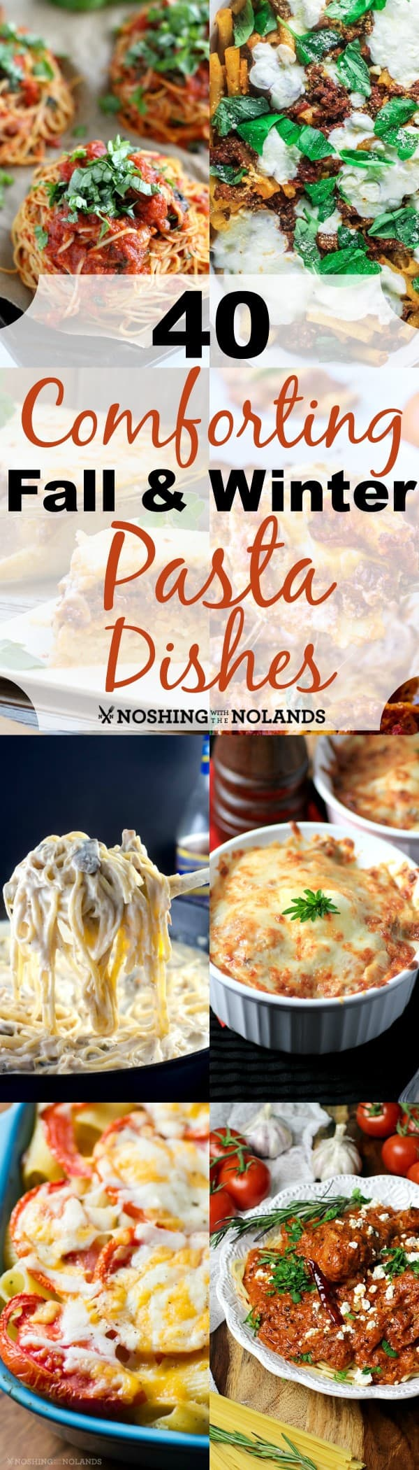 40 Comforting Fall & Winter Pasta Dishes Collage 2 (Custom) (2)