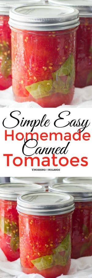 How to make Simple Easy Homemade Canned Tomatoes that will last you all winter long!! #tomatoes #cannedtomatoes