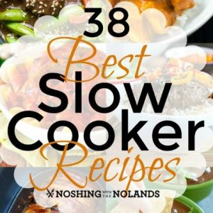 38 Best Slow Cooker Meals