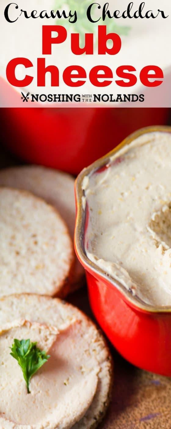 Creamy Cheddar Pub Cheese
