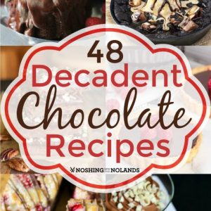 48 Decadent Chocolate Recipes