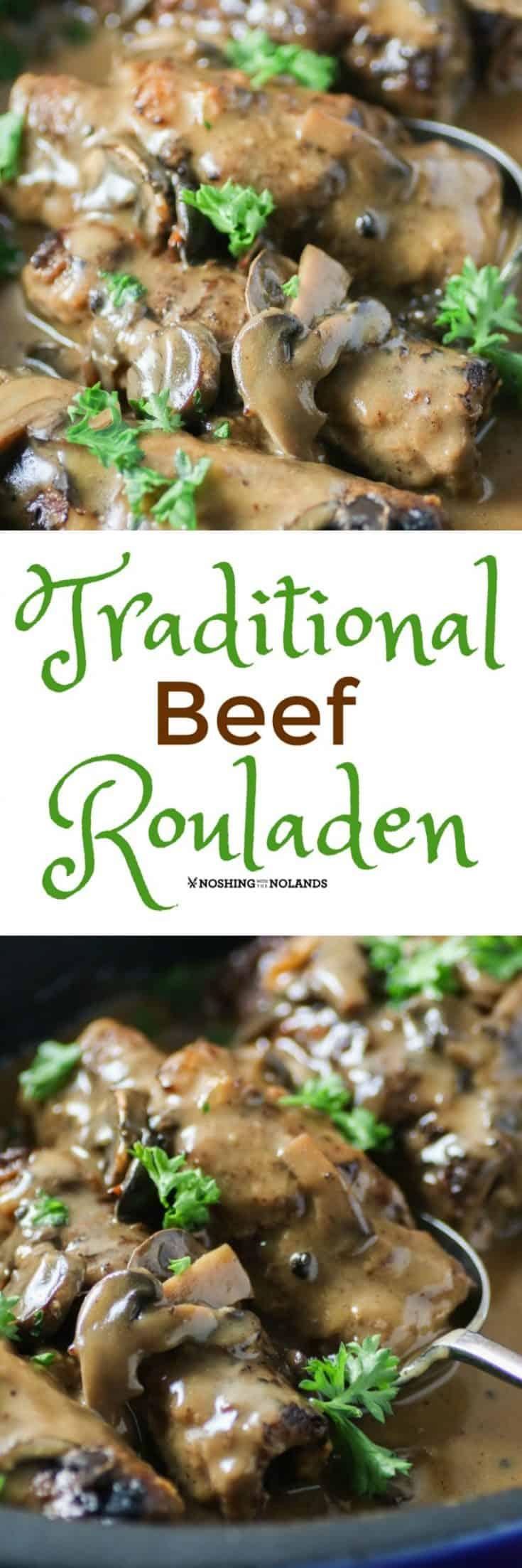 Traditional Beef Rouladen is full of flavor and pure comfort food! #beefrouladen #rouladen #German