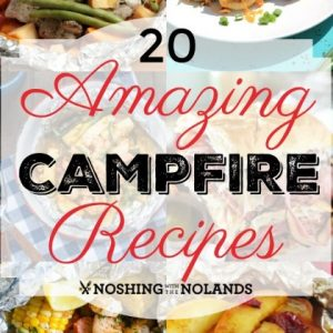 20 Amazing Campfire Recipes