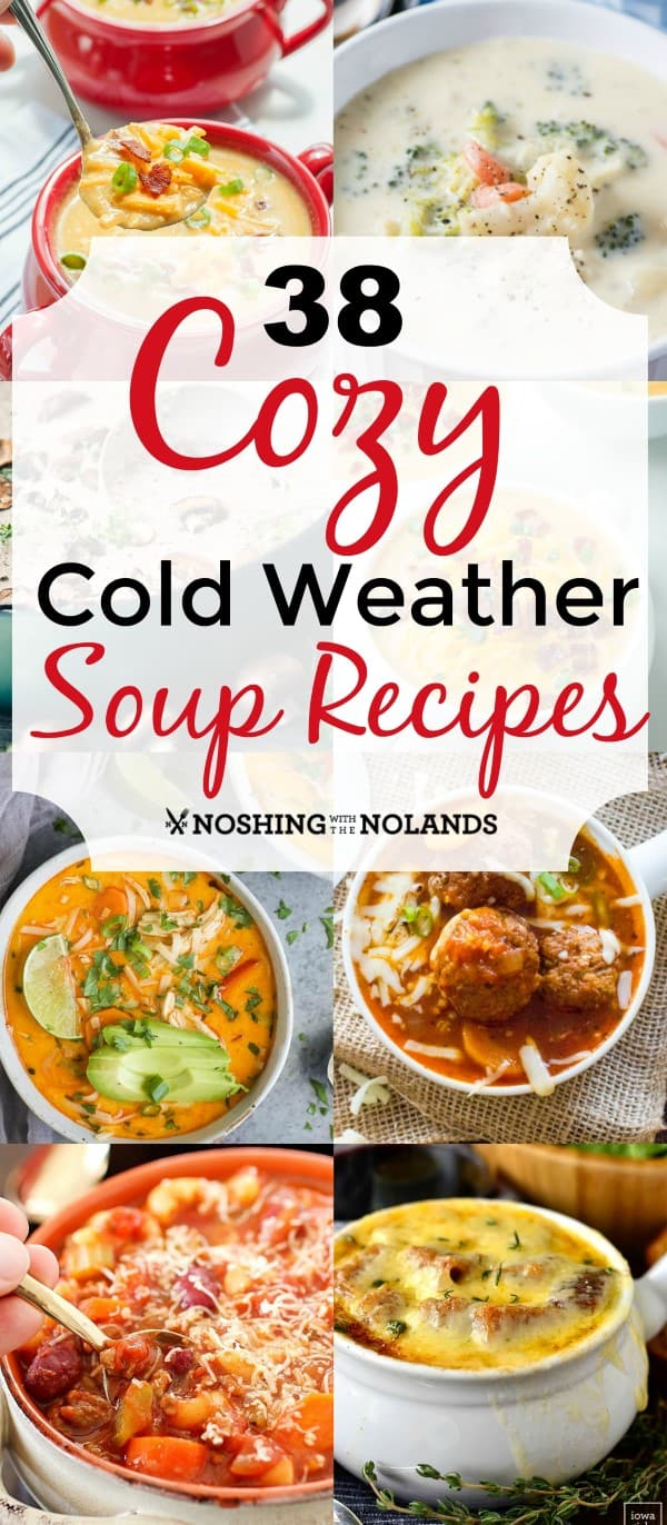 38 Cozy Cold Weather Soup Recipes Pin