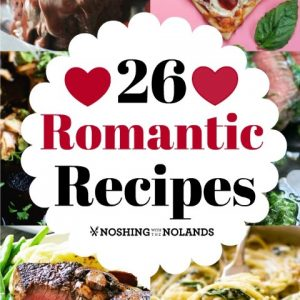 26 Romantic Recipes
