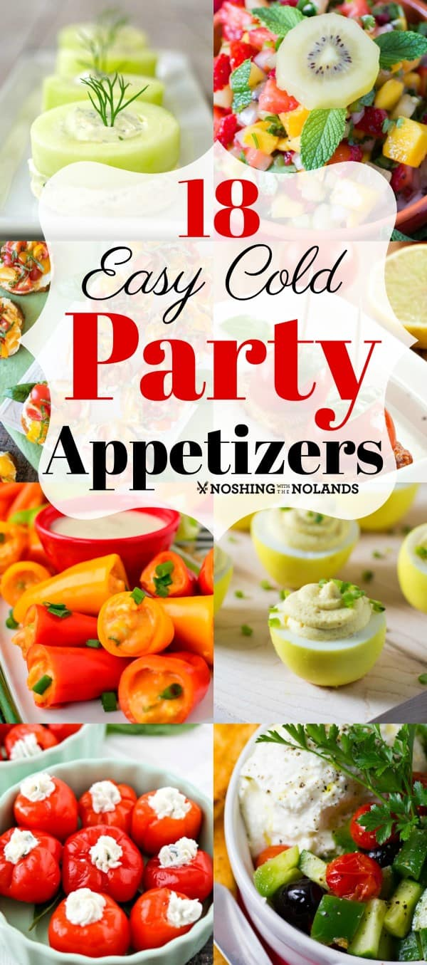 18 easy cold party appetizers for any season & great make ahead recipes