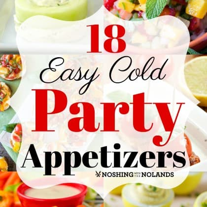 18 easy cold party appetizers for any season great make ahead recipes