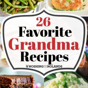 26 Favorite Grandma Recipes