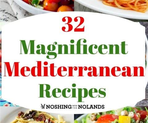 32 Magnificent Mediterranean Recipes