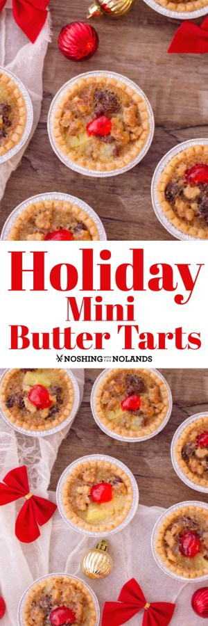 Holiday Mini Butter Tarts are a cinch to make, freeze well and are simply delicious. Perfect for any holiday platter!! #Christmasbaking #tarts #holidaybaking