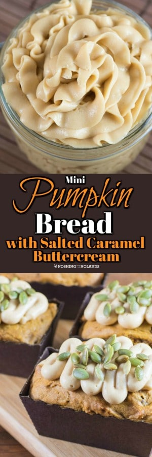 Mini Pumpkin Bread with Salted Caramel Buttercream are the perfect fall treat for any pumpkin lover.  #pumpkin #fall #bread #saltedcaramel #buttercream
