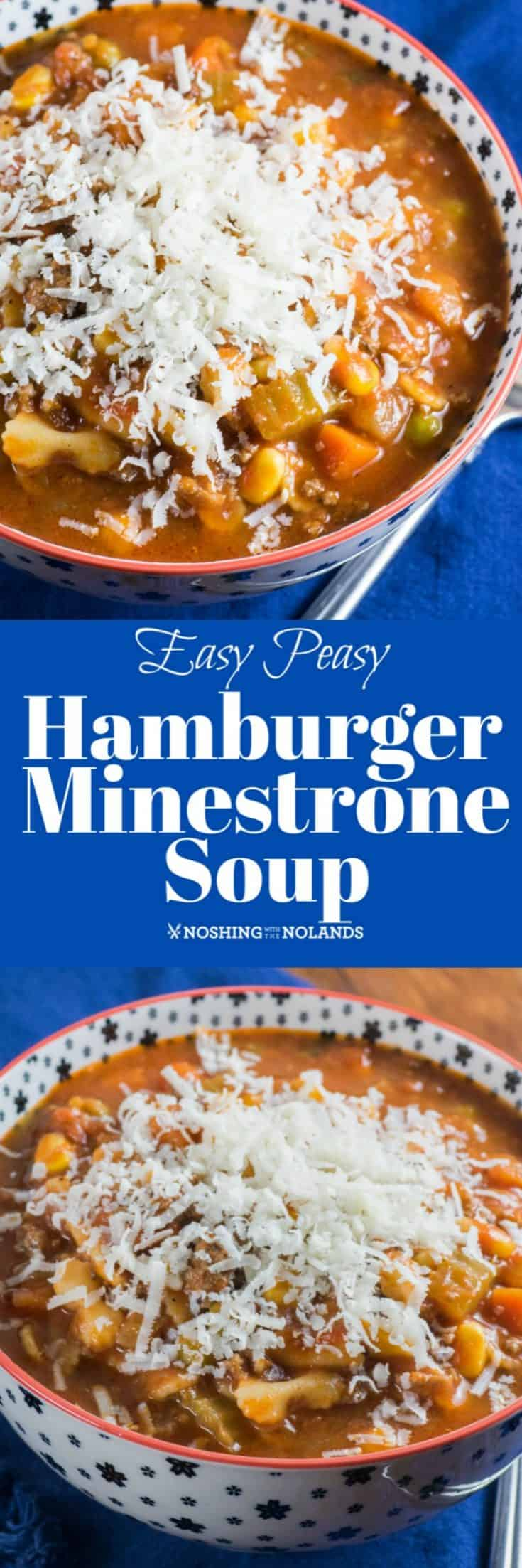 This Easy Peasy Hamburger Minestrone Soup is not only healthy and delicious but a big bowl of comfort! #minestronesoup #hamburger #easysoup