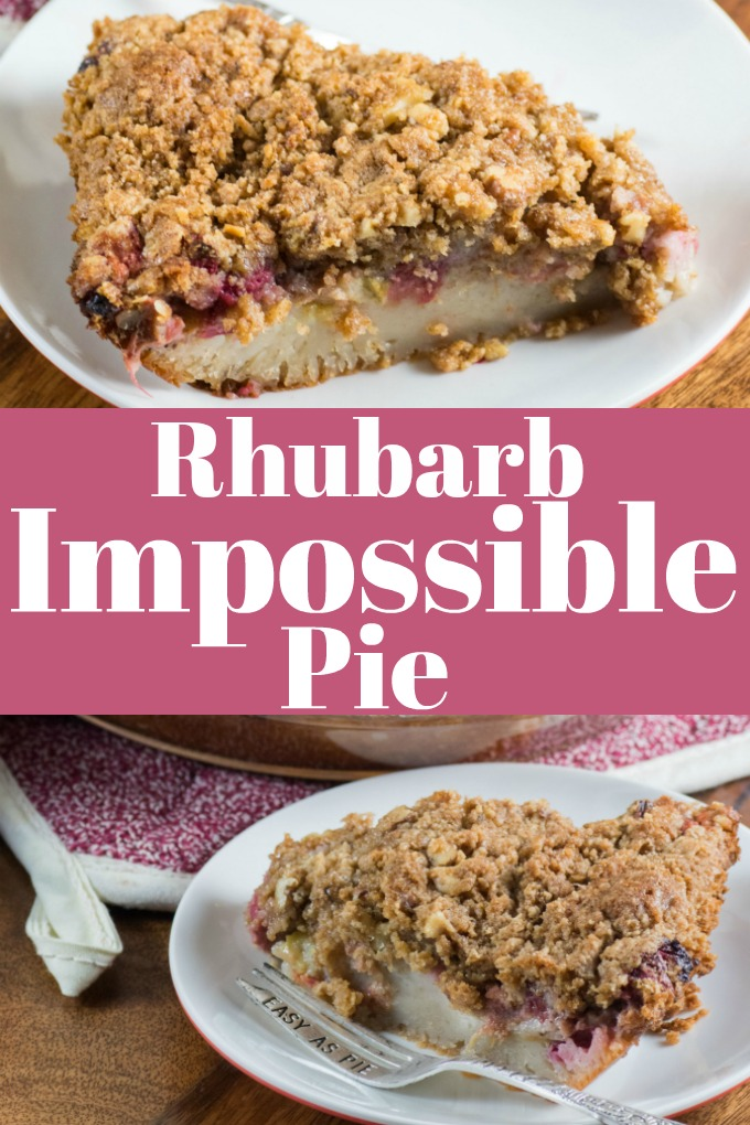 Rhubarb Impossible Pie is so easy, the simple blender custard is poured on and creates its own crust while baking!! #pie #impossible #rhubarb