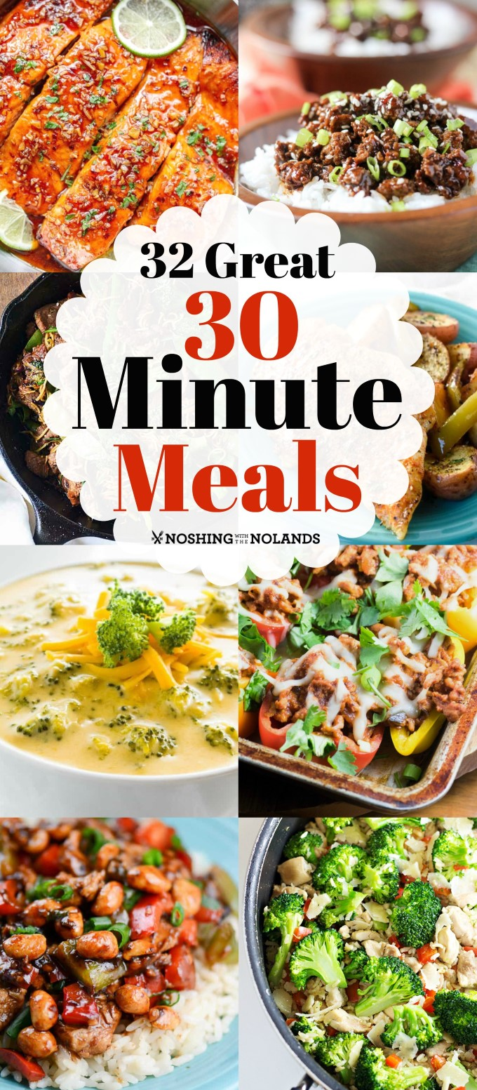 32 Great 30 Minute Meals