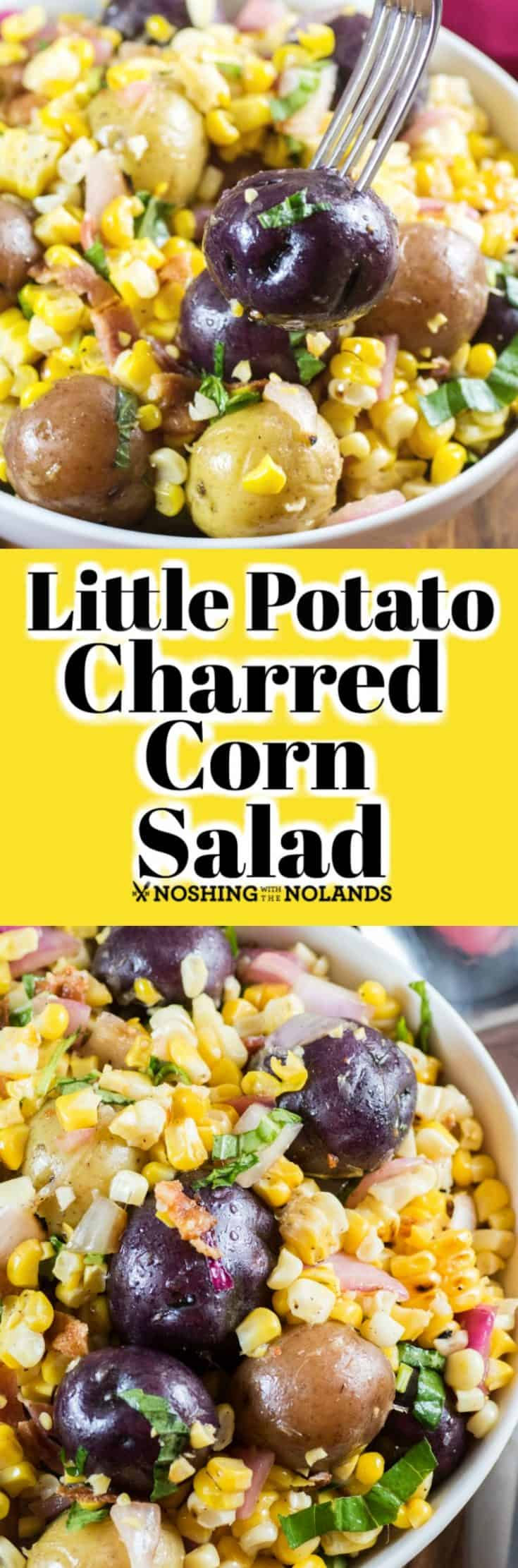 This Little Potato Charred Corn Salad is easy to make, delicious to eat and will give you an new side to enjoy all summer long. #littlepotatoes #Creamerpotatoes #salad #corn #bacon