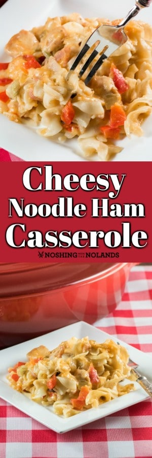 This easy and comforting Cheesy Noodle Ham Casserole can me made at anytime of the year!! #casserole #ham #noodles