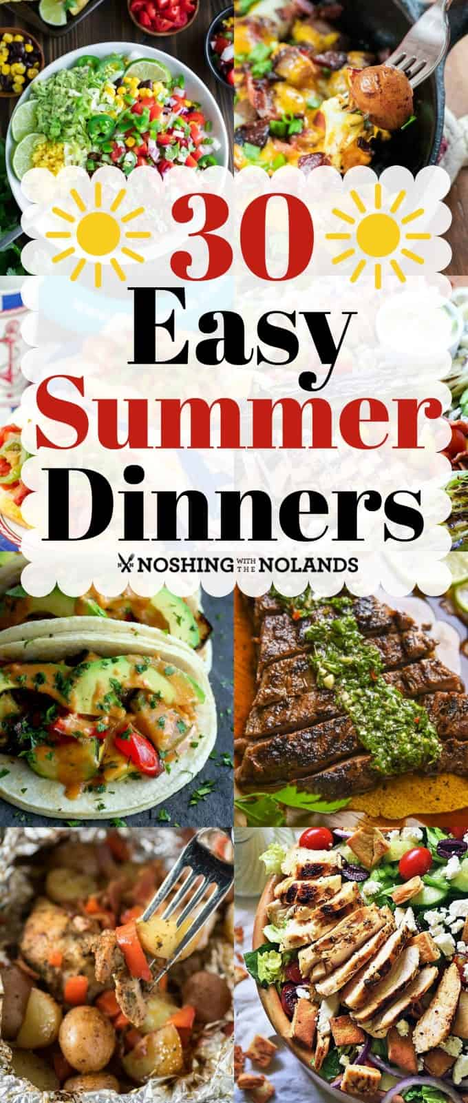 30 Easy Summer Dinners will help you get dinner on the table in a jiffy but not compromising flavor!! Your family will love you for these recipes!! #summer #easydinners