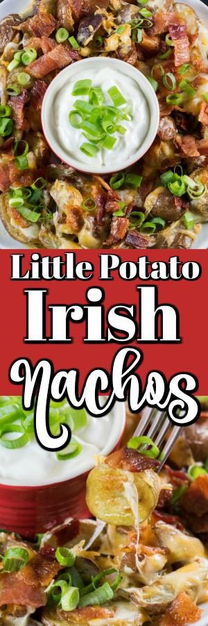Little Potato Irish Nachos are a fun twist on a traditional tortilla nacho platter. These are like potato skins without all the fuss!! #Irishnachos #nachos #Littlepotatoes #Creamerpotatoes