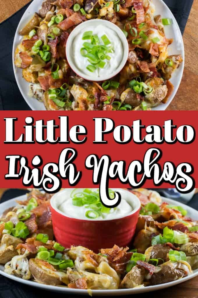 Little Potato Irish Nachos are a fun twist on a traditional tortilla nacho platter. These are like potato skins without all the fuss!! #Irishnachos #nachos #Littlepotatoes #Creamerpotatoes