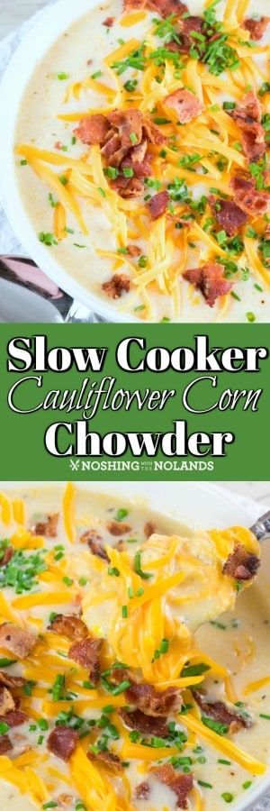 This Slow Cooker Cauliflower Corn Chowder is simple to make but is hearty, healthy and so flavorful with gorgeous summer vegetables!! #chowder #cauliflower #corn #slowcooker