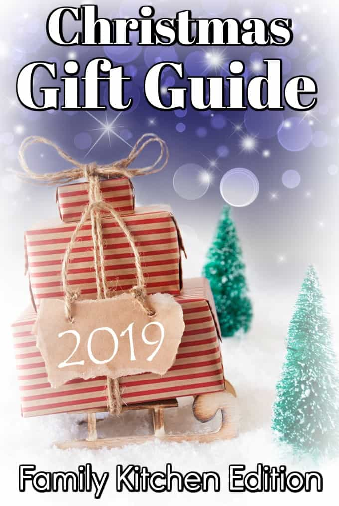 Holiday Gift Guide 2019 Family Kitchen Edition Is The