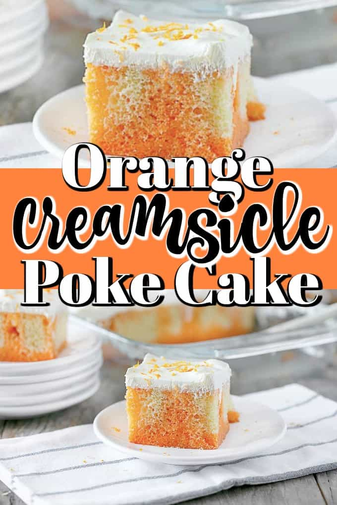 Orange Creamsicle Poke Cake Pin