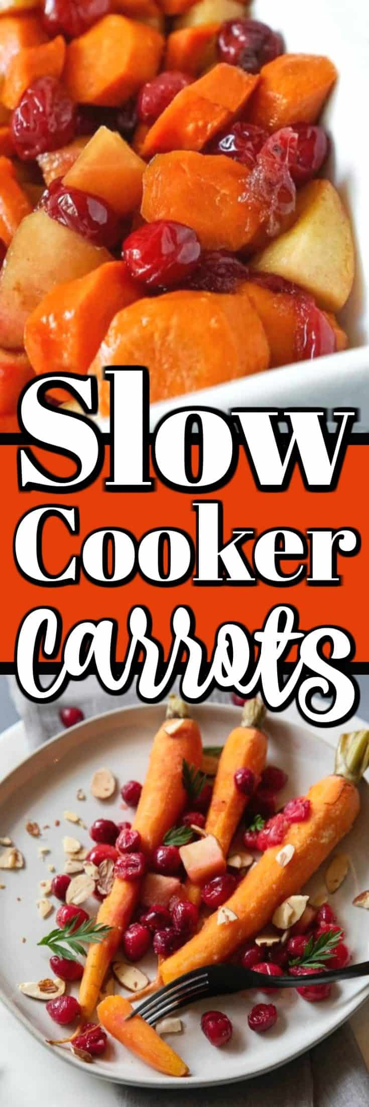 Cranberry Apple Slow Cooker Carrots Recipe is perfect for the holidays and is an easy side dish that frees up that frees up the oven. #slowcooker #carrots