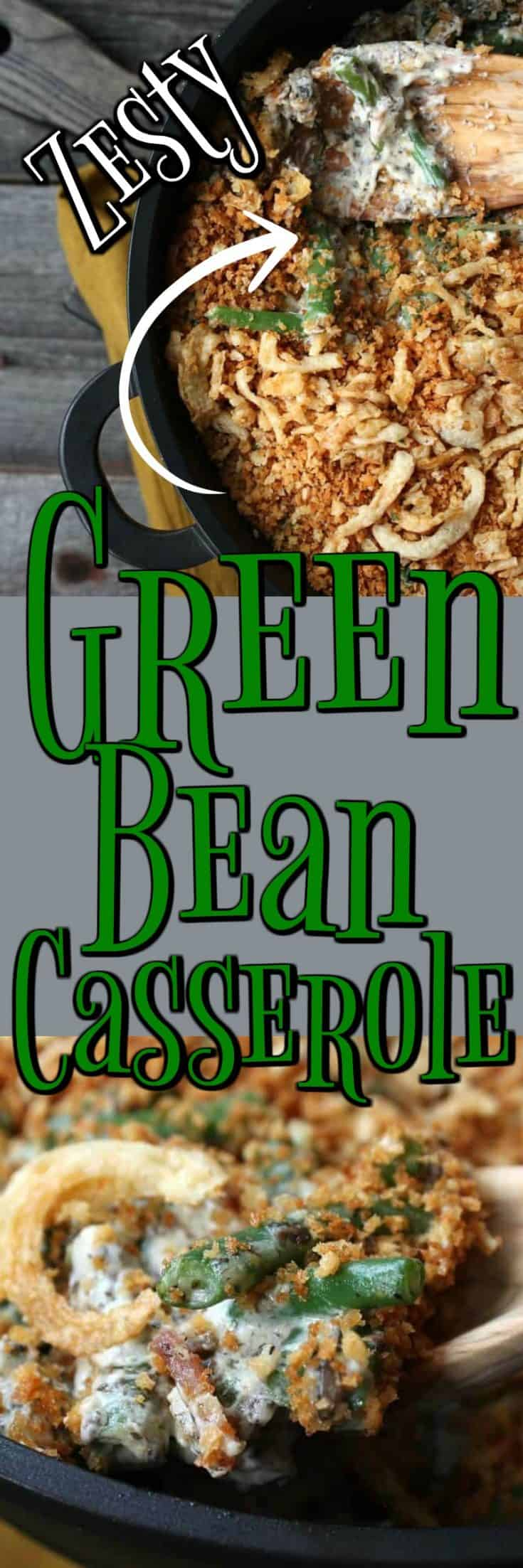 Zesty Green Bean Casserole Recipe will have you rethinking this wonderful casserole and it is perfect for the  holidays!! #greenbean #casserole #nosoup