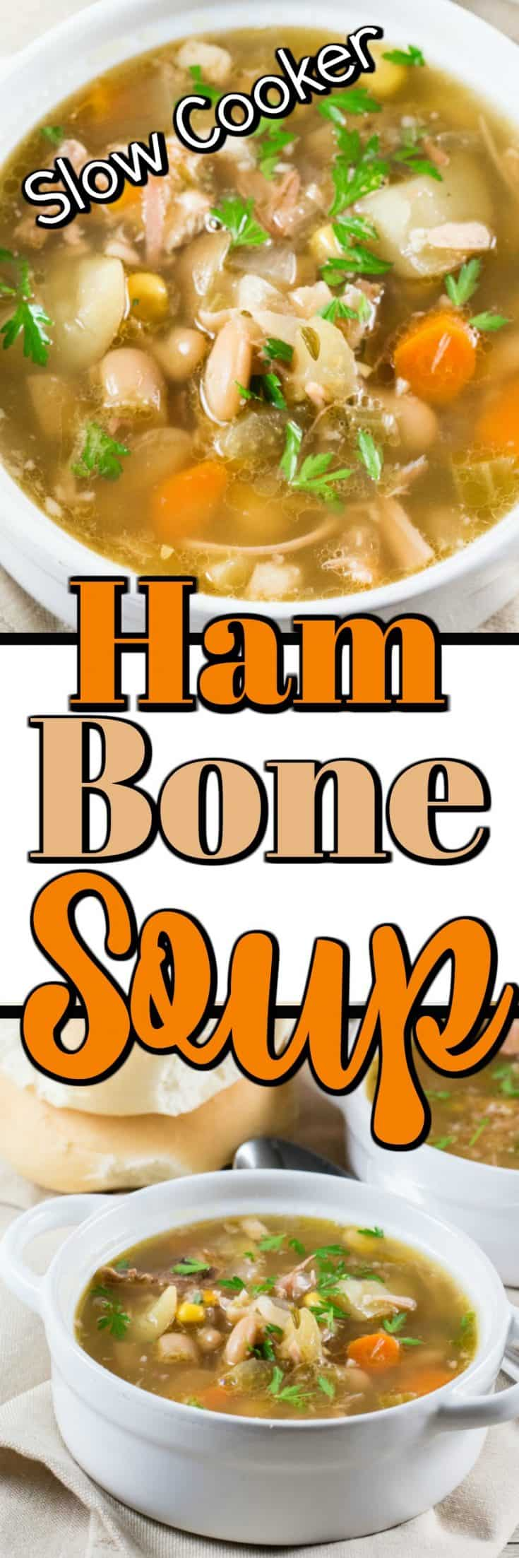 Ham Bone Soup (Slow Cooker) is slowly cooked with garlic, potatoes, carrots, celery, corn and beans to give you a comforting soup and use that leftover ham bone!! #hambone #ham #soup #slowcooker