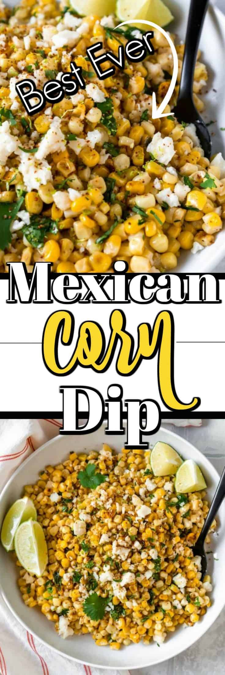 This Best Ever Mexican Corn Dip will be the hit of any party with sweet corn, zesty jalapenos, cojita cheese and cilantro. Make extra as it will disappear quickly!! #corndip #Mexican